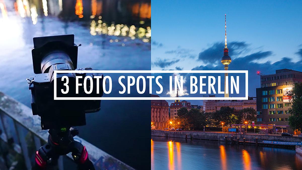 Foto Locations in Berlin